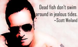 Scott Weiland Quotes