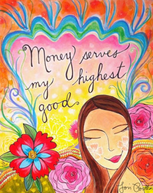 ... money, but they tried to take away her confidence in it, her love of