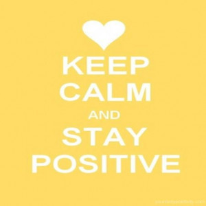 positive_quotes_keep_calm_and_stay_positive_7