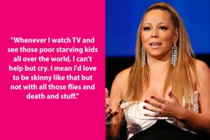 Dumb Celebrity Quotes – Mariah Carey