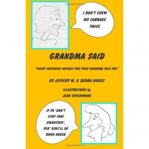 Grandma Said Funny Southern Sayings That Your Told You