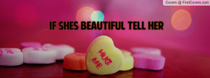 tell her she beautiful quotes 3 shes beautiful
