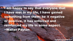 Favorite Walter Payton Quotes