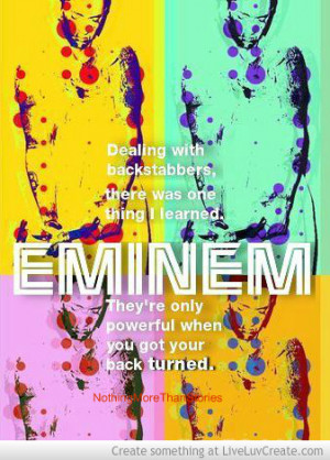 Eminems Quote About Backstabbers