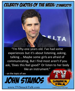 ... and bring you the Celebrity Quotes of the Week for March 21, 2015