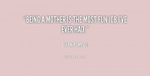 quote-Ellen-Pompeo-being-a-mother-is-the-most-fun-207940_1.png