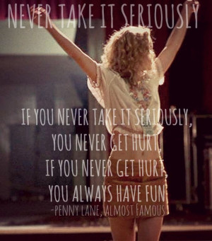 Almost Famous Quote Its All