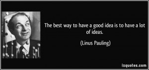 More Linus Pauling Quotes