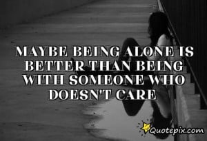 Famous Quotes Being Alone