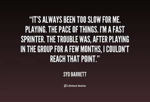 Syd Barrett Quotes