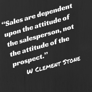 sales attitude quote by w clement stone