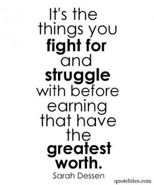 ... greatest worth motivation so true inspiration quotes dessen quotes