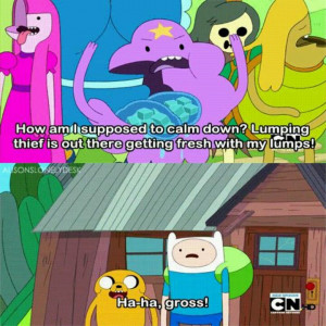, Adventure Time, Finn Jake Lsp Quotes, Quotes Funnyshit, Lumpy ...