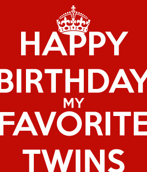 Happy Birthday Twins Quotes
