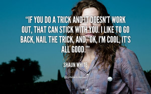 Shaun White Quotes