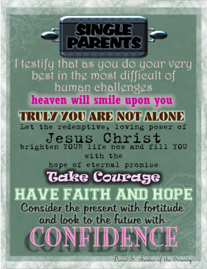 Single Parent Family Quotes To lds single parents
