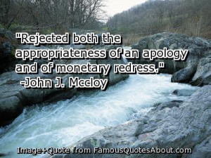 """... of An Apology And of Monetary Redress"""" ~ Apology Quote"""