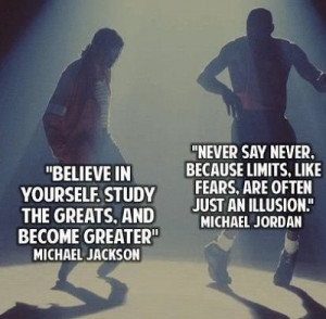Michael Jordan & Michael Jackson - Quote Image: Believe