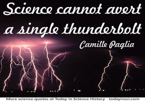 Science Quotes by Camille Paglia (4 quotes)