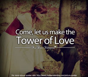 Cute love quotes - Come let us make