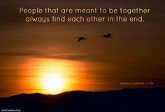 people that are meant to be love love quotes life quotes sunset life ...