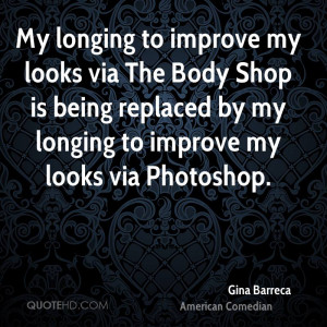 My longing to improve my looks via The Body Shop is being replaced by ...