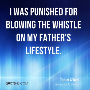 was punished for blowing the whistle on my father's lifestyle.