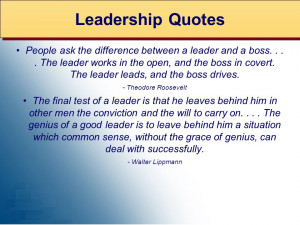 People ask the difference between a leader and a boss.... The leader ...