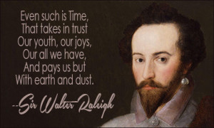 SIR WALTER RALEIGH QUOTES