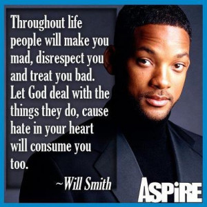 ... disrespect you and treat you bad. Let God deal with the things they do