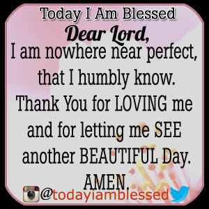 Thank God For Another Day Quotes See another beautiful day.