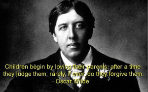 Oscar wilde best quotes sayings children parents wise