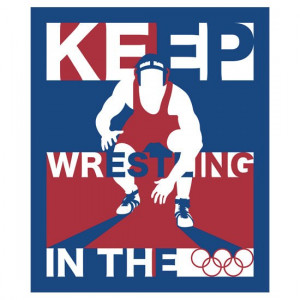 Save Olympic Wrestling Quotes Keep Wrestling In The Olympics