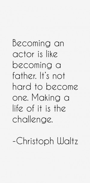 Christoph Waltz Quotes & Sayings