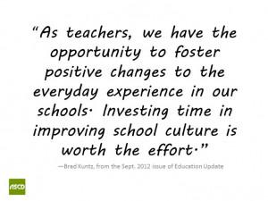 ASCD Community: Create a Positive School Culture Brad Kuntz: Education ...