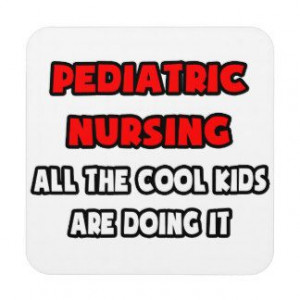 funny pediatric nurse quotes - Google Search