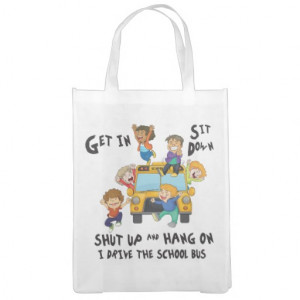 Funny School Bus Driver Back to School Reusable Grocery Bag