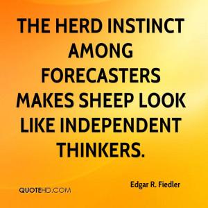 Edgar R. Fiedler Business Quotes