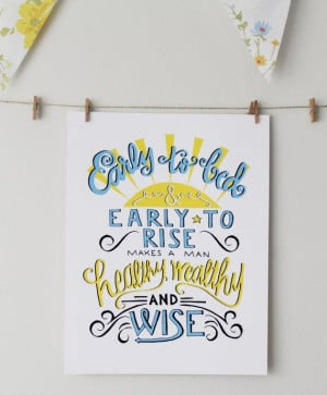 Early to Bed Early to Rise Benjamin Franklin Quote by Mandipidy, $17 ...