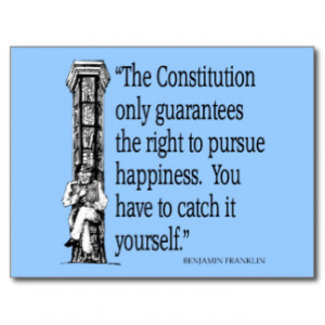 Ben Franklin Quote Happiness Constitution Quotes Postcard