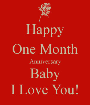 happy-one-month-anniversary-baby-i-love-you-1.png