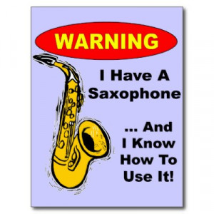 funny saxophone sayings