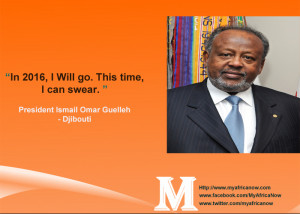 Djibouti President Ismail Omar Guelleh – Famous Quote