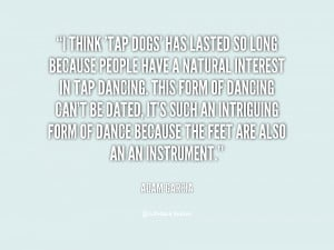 Back > Gallery For > Tap Dance Quotes