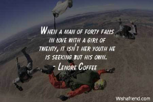 men-When a man of forty falls in love with a girl of twenty, it isn't ...
