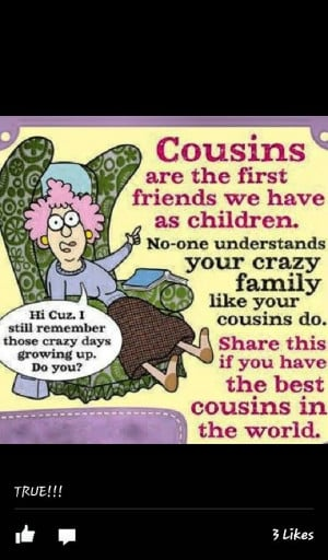 Cousins are wonderful to have