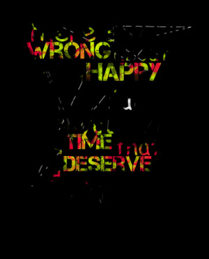 Quotes Picture: there's nothing wrong about being happy especially ...