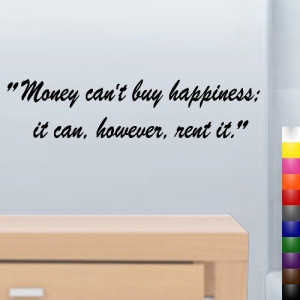 money can t buy happiness it can however rent it