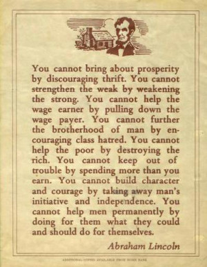Written by William Boetcker, often attributed to Abraham Lincoln.