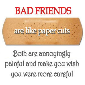bad friends quotes, quotes about bad friends